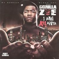 Purchase Dj Scream & Gorilla Zoe - I Am Atlanta