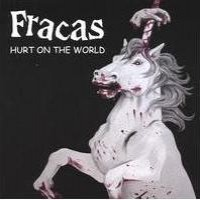 Purchase Fracas - Hurt On The World