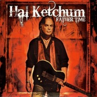 Purchase Hal Ketchum - Father Time