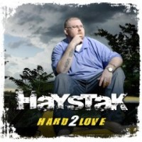 Purchase Haystak - Hard 2 Love