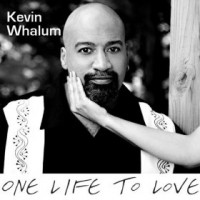 Purchase Kevin Whalum - One Life To Love