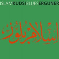 Purchase Kudsi Erguner - Islam Blues