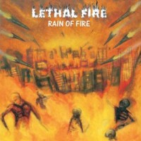 Purchase Lethal Fire - Rain Of Fire