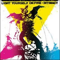 Purchase Light Yourself On Fire - Intimacy