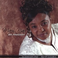 Purchase Mary Njau - Jesu Niwanyendire (Jesus You Loved Me)