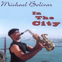 Purchase Michael Bolivar - In The City