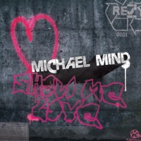 Purchase Michael Mind - Show Me Love