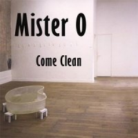 Purchase Mister O - Come Clean