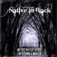 Purchase Native In Black - At The Mystic Gates Of Eternal Winter