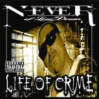 Purchase Never Of Low Down - Life Of Crime