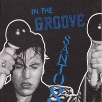 Purchase Santos - In The Groove