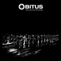 Purchase Obitus - The March Of The Drones