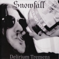 Purchase Snowfall - Delirium Tremens