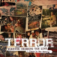 Purchase Terror - Forever Crossing The Line ( 5 Years In The Making)