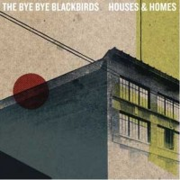 Purchase The Bye Bye Blackbirds - Houses & Homes