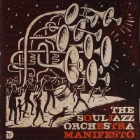 Purchase The Soul Jazz Orchestra - Manifesto