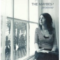 Purchase The Maybes - Promise