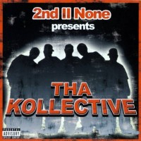 Purchase 2nd II None - Presents Tha Kollective