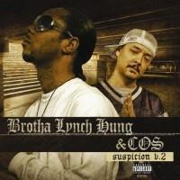 Purchase Brotha Lynch Hung & COS - Suspicion V.2