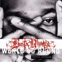Purchase Busta Rhymes - World Go Roun d (feat. Estelle) (CDS)