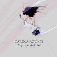 Purchase Carina Round - Things You Should Know