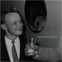 Purchase Charles Burst - Come Home and Feast