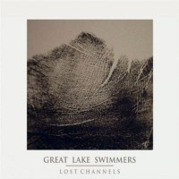 Purchase Great Lake Swimmers - Lost Channels