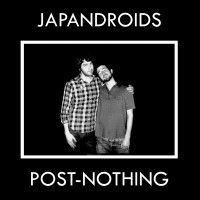 Purchase Japandroids - Post-Nothing