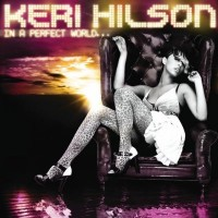 Purchase Keri Hilson - In A Perfect World