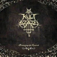 Purchase Kult Ov Azazel - Destroying The Sacred