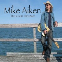Purchase Mike Aiken - Hula Girl Highway