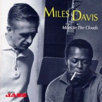 Purchase Miles Davis - Miles in the Clouds