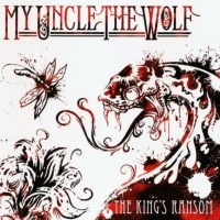 Purchase My Uncle The Wolf - The King's Ransom (EP)