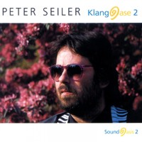 Purchase Peter Seiler - Klangoase 2