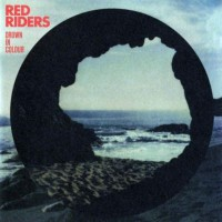 Purchase Red Riders - Drown In Colour