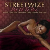Purchase Streetwize - Put U To Bed