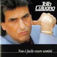 Purchase Toto Cutugno - Non È Facile Essere Uomini