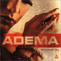 Purchase Adema - Giving In