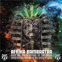 Purchase Afrika Bambaataa - Dark Matter Moving At The Speed Of Light