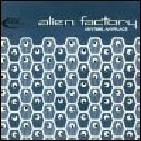 Purchase Alien Factory - Anytime, Anyplace