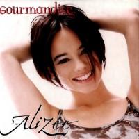 Purchase Alizee - Gourmandises