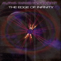 Purchase Alpha Wave Movement - The Edge Of Infinity