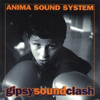 Purchase Anima Sound System - Gipsy Sound Clash