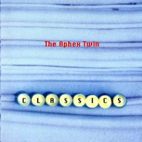 Purchase Aphex Twin - Classics