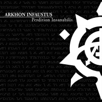 Purchase Arkhon Infaustus - Perdition Insanabilis