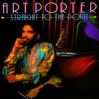 Purchase Art Porter - Straight To The Point