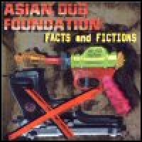 Purchase Asian Dub Foundation - Fact and Fictions
