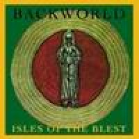 Purchase Backworld - Isles Of The Blest