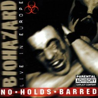 Purchase Biohazard - No Holds Barred