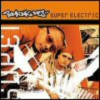 Purchase Bomfunk MC's - Super Electric